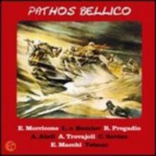 Pathos Bellico (Colonna sonora) - CD Audio