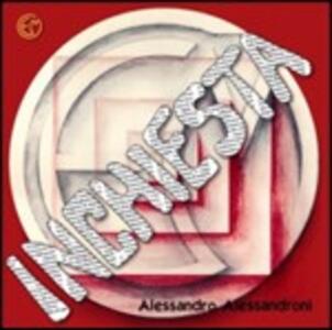 Inchiesta (Colonna Sonora) - CD Audio di Alessandro Alessandroni