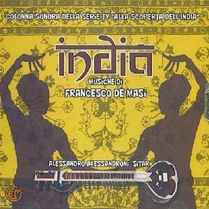 India - Alla Scoperta Dell'india (Colonna Sonora) - CD Audio di Francesco De Masi