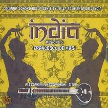 India - Alla Scoperta Dell'india (Colonna sonora) - CD Audio di Francesco De Masi