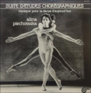 Suite d'Etudes Choregraphiques - Vinile LP di Alina Piechowska