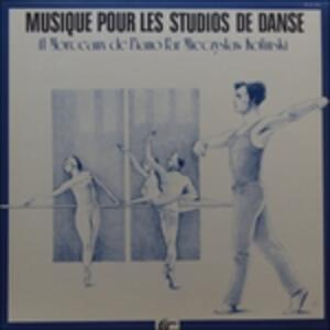 Musique Pour Les Studios De Dance - Vinile LP