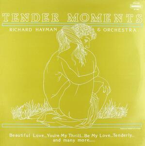Tender Moments - Vinile LP di Richard Hayman