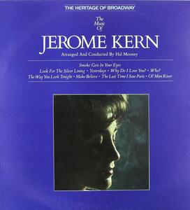 The Music of Jerome Kern - Vinile LP di Jerome Kern