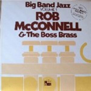 Big Band Jazz vol.1 - Vinile LP di Rob McConnell