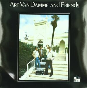 Art Van Damme and Friends - Vinile LP di Art van Damme