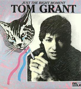 Just the Right Moment - Vinile LP di Tom Grant
