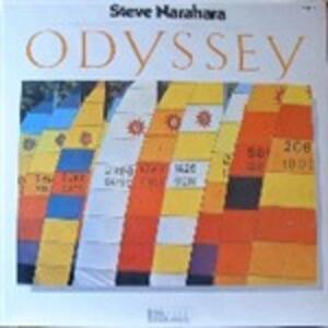 Odyssey - Vinile LP di Steve Narahara