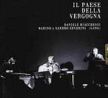 Il paese della vergogna - CD Audio di Daniele Bianchessi
