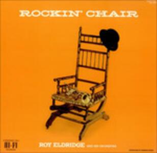 Rockin' Chair - Vinile LP di Roy Eldridge