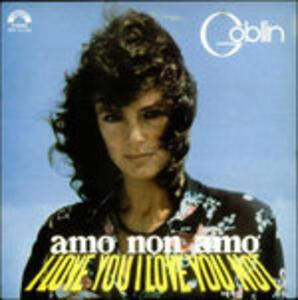 Amo Non Amo (Colonna Sonora) - Vinile LP di Goblin