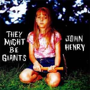 John Henry - Vinile LP di They Might Be Giants