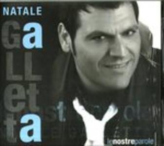 Le Nostre Parole - CD Audio di Natale Galletta
