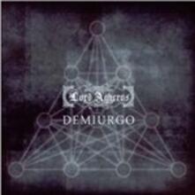 Demiurgo - CD Audio di Lord Agheros
