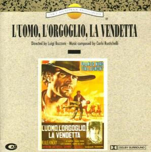 L'uomo L'orgoglio (Colonna Sonora) - CD Audio di Carlo Rustichelli