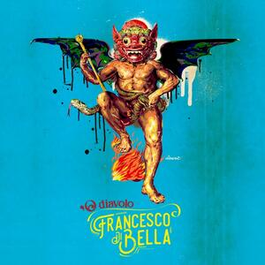 O Diavolo - Vinile LP di Francesco Di Bella