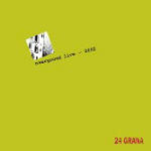 Overground Live 2002 - CD Audio di 24 Grana