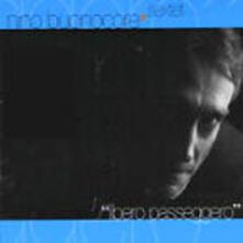 Libero passeggero - CD Audio + DVD di Nino Buonocore
