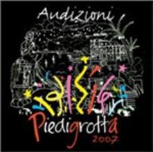 Audizioni Piedigrotta 2007 - CD Audio