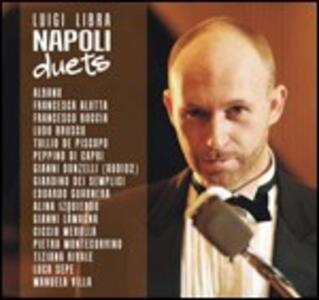 Napoli Duets - CD Audio + DVD di Luigi Libra