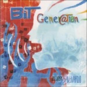 Bit Gener@tion - CD Audio di Lello Savonardo