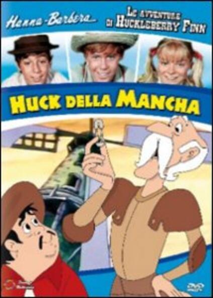 Le avventure di Huck Finn. Huck della Mancha<span>.</span> Edizione limitata - DVD