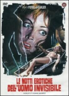 Le notti erotiche dell'uomo invisibile di Pierre Chevalier - DVD