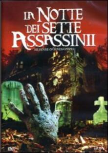 La notte dei sette assassini di Paul Harrison - DVD