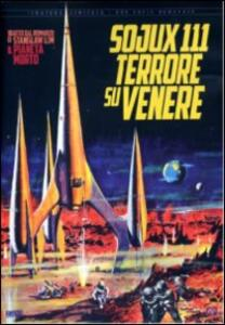 Sojux 111 terrore su Venere<span>.</span> Edizione limitata e numerata di Kurt Maetzig - DVD