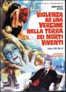 Violenza ad una vergine nella terra dei morti viventi di Jean Rollin - DVD