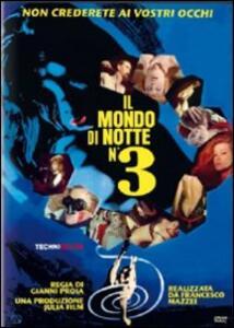 Mondo di notte n. 3<span>.</span> Ed. limitata e numerata di Gianni Proia - DVD