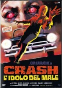 Crash, l'idolo del male<span>.</span> Ed. limitata e numerata di Charles Band - DVD
