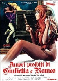 Locandina Amori segreti di Romeo e Giulietta le avventure erotiche di Giulietta e Romeo