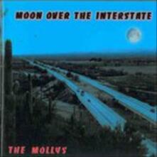 Moon Over the Interstate - CD Audio di Mollys