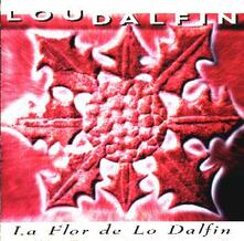 La flor de lo dalfin - CD Audio di Lou Dalfin