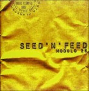 Modulo 25 - CD Audio di Seed'n'Feed