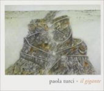 Il gigante - CD Audio Singolo di Paola Turci