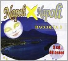 Napoli x Napoli 3 - CD Audio