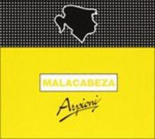 Malacabeza - CD Audio di Arpioni