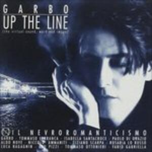 Up the Line - CD Audio di Garbo