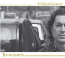Tra os montes - CD Audio di Stefano Giaccone