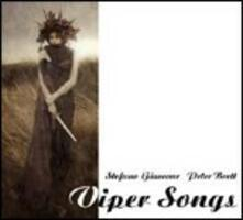 Viper Songs - CD Audio di Stefano Giaccone,Peter Brett
