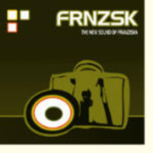 The New Sound of Franziska - CD Audio di Franziska
