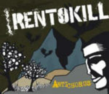 Antichorus - CD Audio di Rentokill