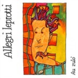 Au Zulo - CD Audio di Allegri Leprotti