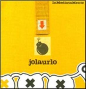 InMediataMente - CD Audio di Jolaurlo