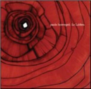 Le labbra - CD Audio di Paolo Benvegnù