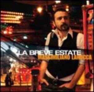 La breve estate - CD Audio di Massimo Larocca