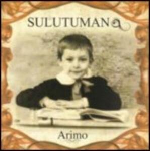 Arimo - CD Audio di Sulutumana