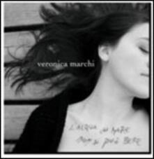 L'acqua del mare non si può bere - CD Audio di Veronica Marchi
